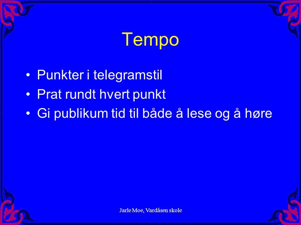 Jarle Moe, Vardåsen skole