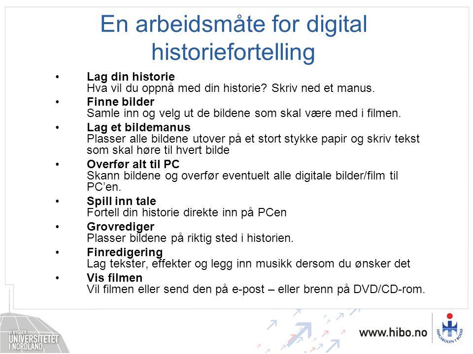 En arbeidsmåte for digital historiefortelling