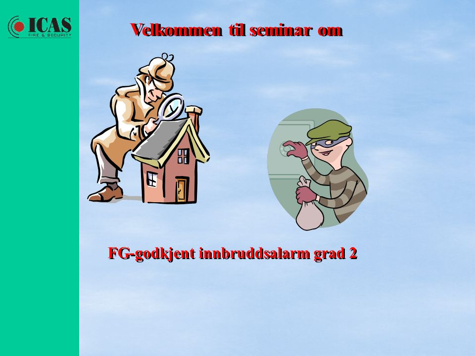 Velkommen til seminar om Velkommen til seminar om