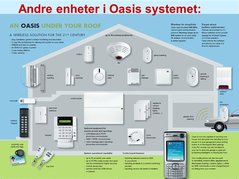 Andre enheter i Oasis systemet: