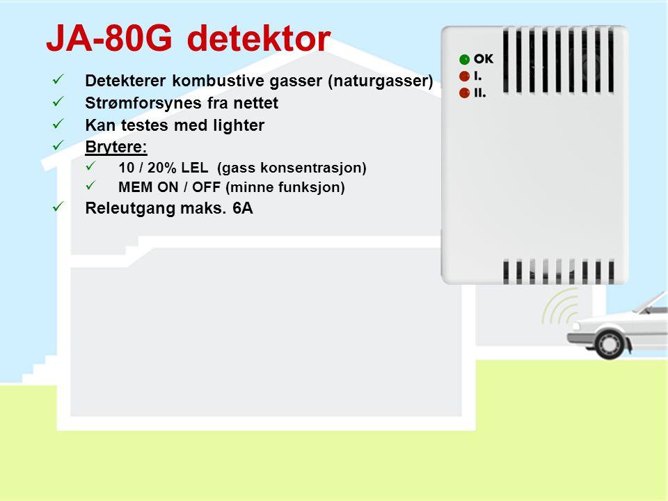 JA-80G detektor Detekterer kombustive gasser (naturgasser)