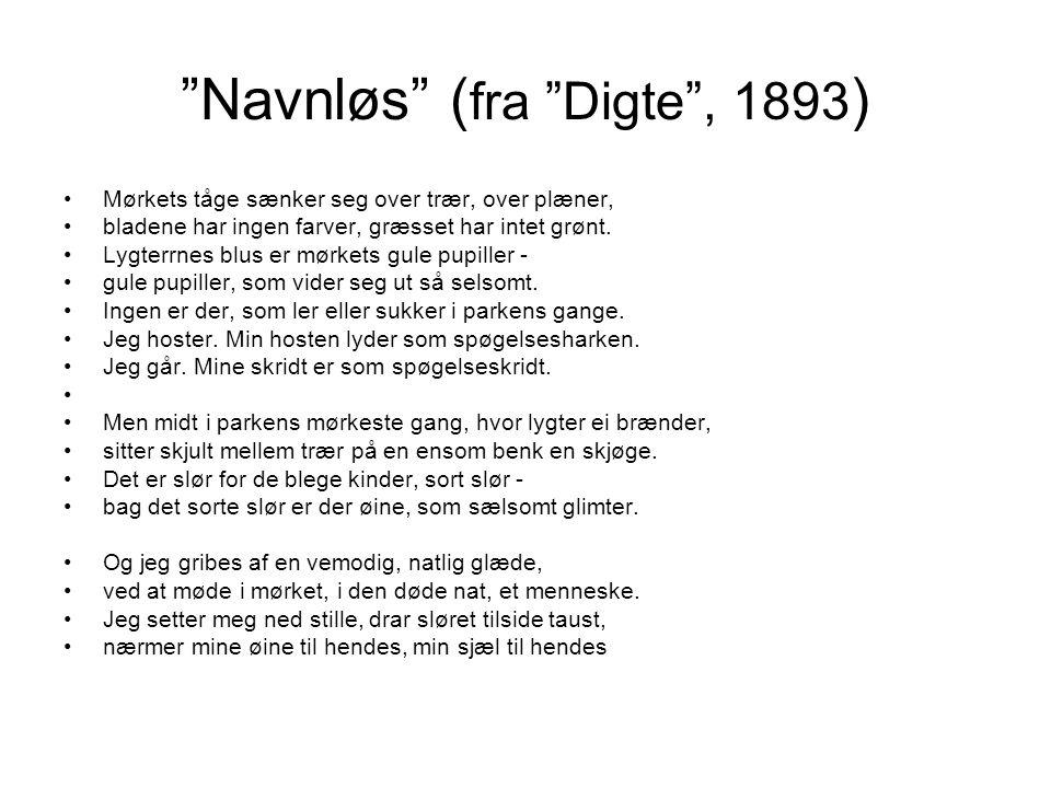 Navnløs (fra Digte , 1893)