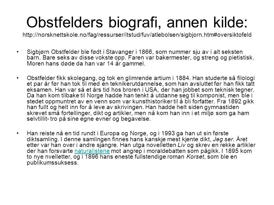 Obstfelders biografi, annen kilde: http://norsknettskole