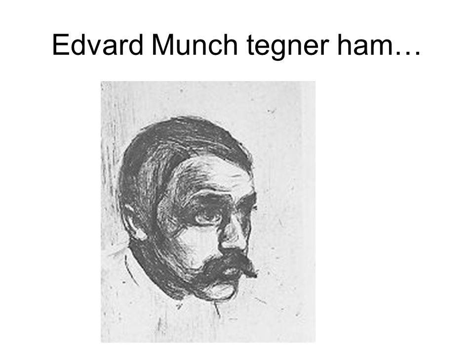 Edvard Munch tegner ham…