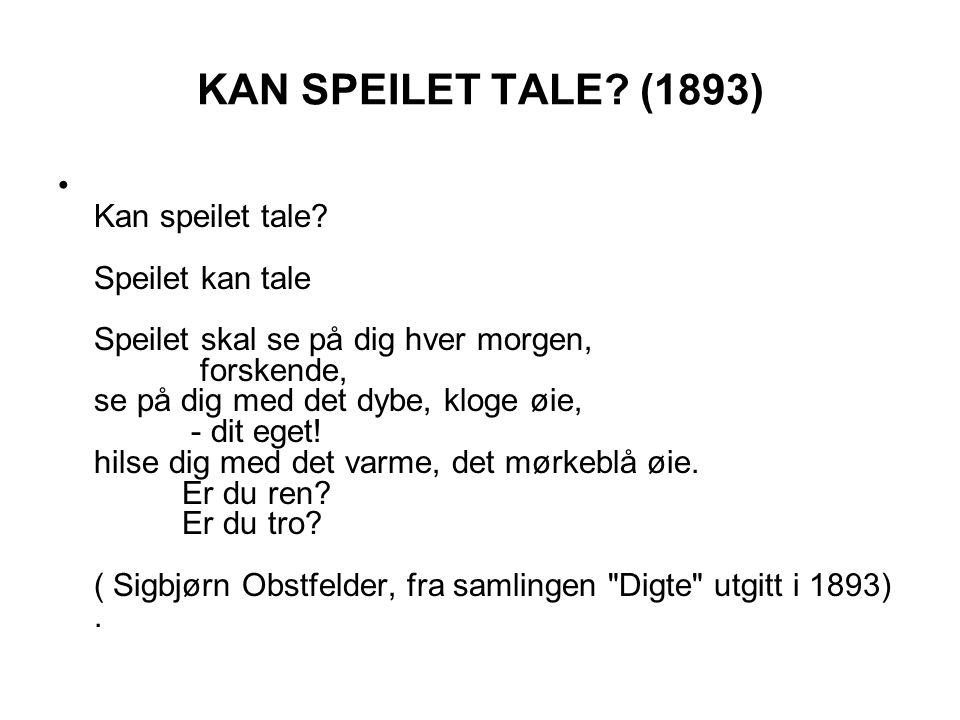 KAN SPEILET TALE (1893)