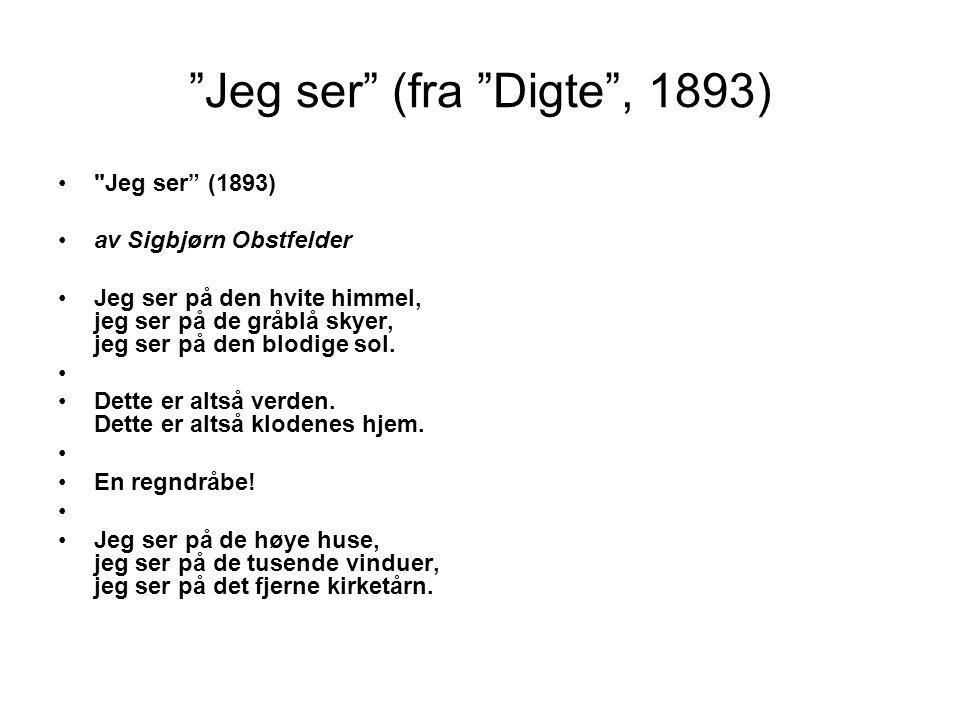 Jeg ser (fra Digte , 1893)