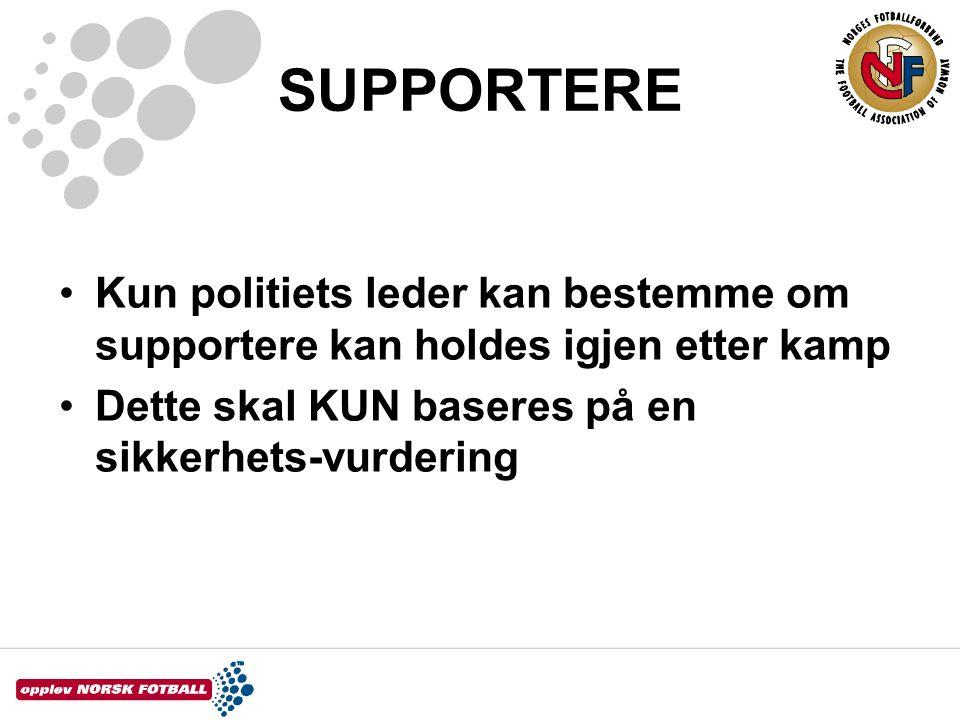 SUPPORTERE Kun politiets leder kan bestemme om supportere kan holdes igjen etter kamp.
