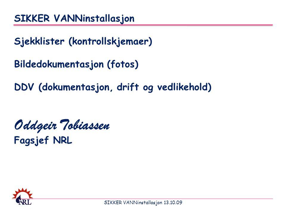 SIKKER VANNinstallasjon 13.10.09