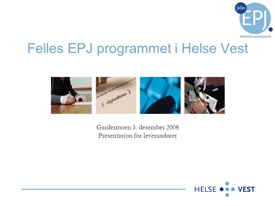 Felles EPJ programmet i Helse Vest