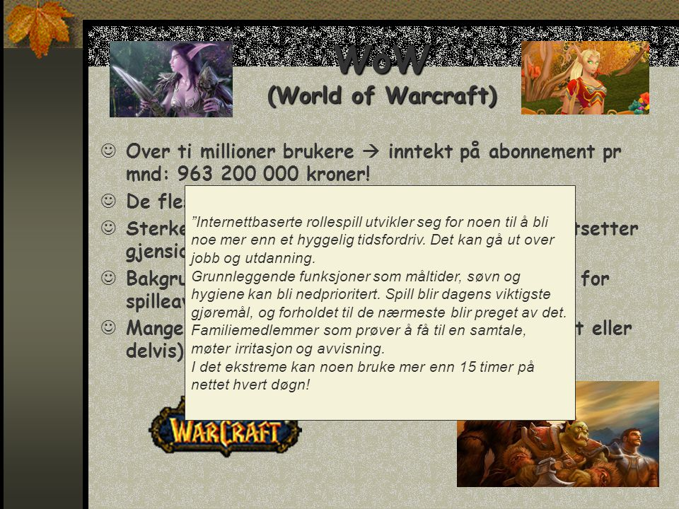 WoW (World of Warcraft)