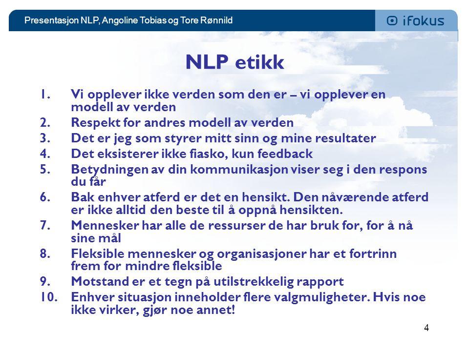 Presentasjon NLP, Angoline Tobias og Tore Rønnild