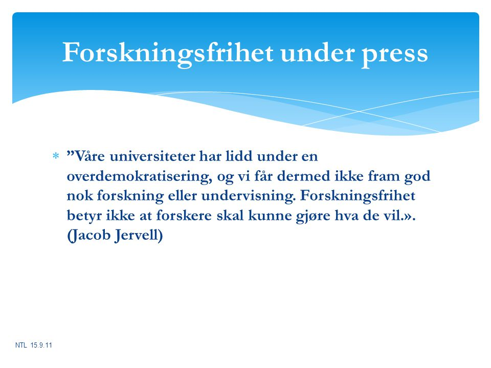 Forskningsfrihet under press