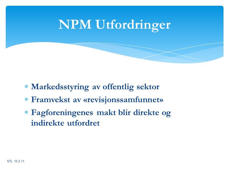 NPM Utfordringer Markedsstyring av offentlig sektor