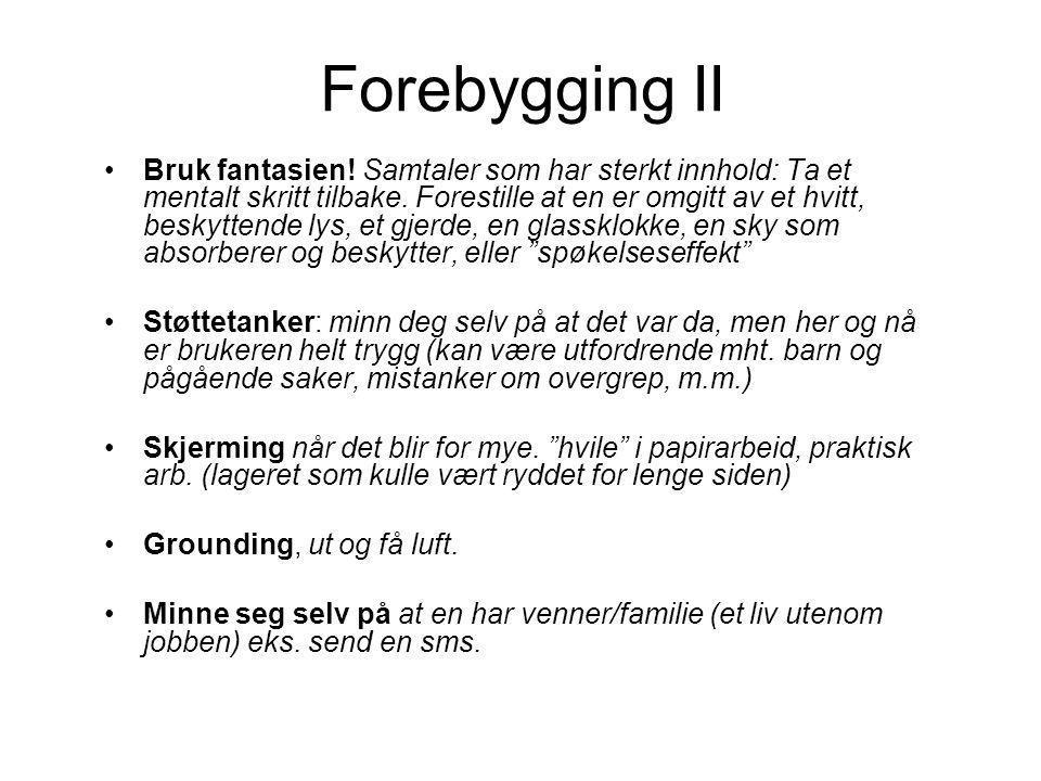 Forebygging II