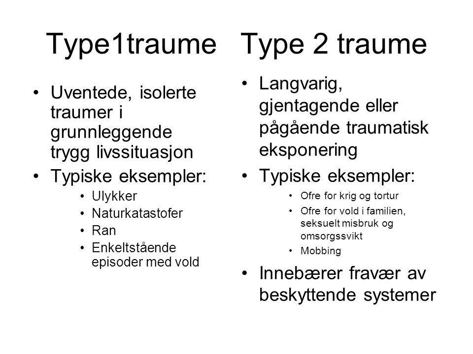 Type1traume Type 2 traume