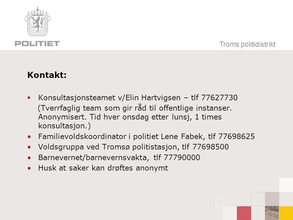 Kontakt: Konsultasjonsteamet v/Elin Hartvigsen – tlf 77627730