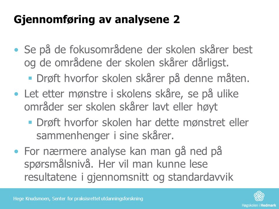 Gjennomføring av analysene 2