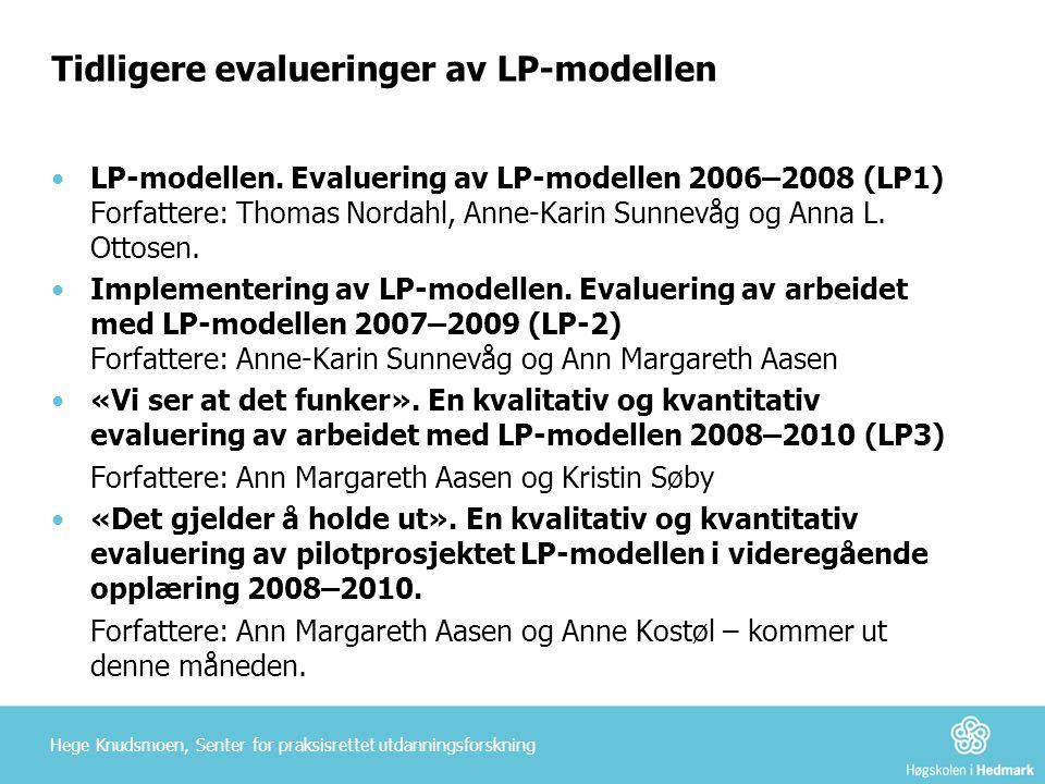 Tidligere evalueringer av LP-modellen