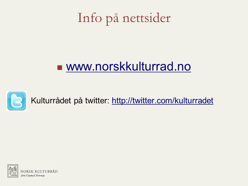Info på nettsider www.norskkulturrad.no