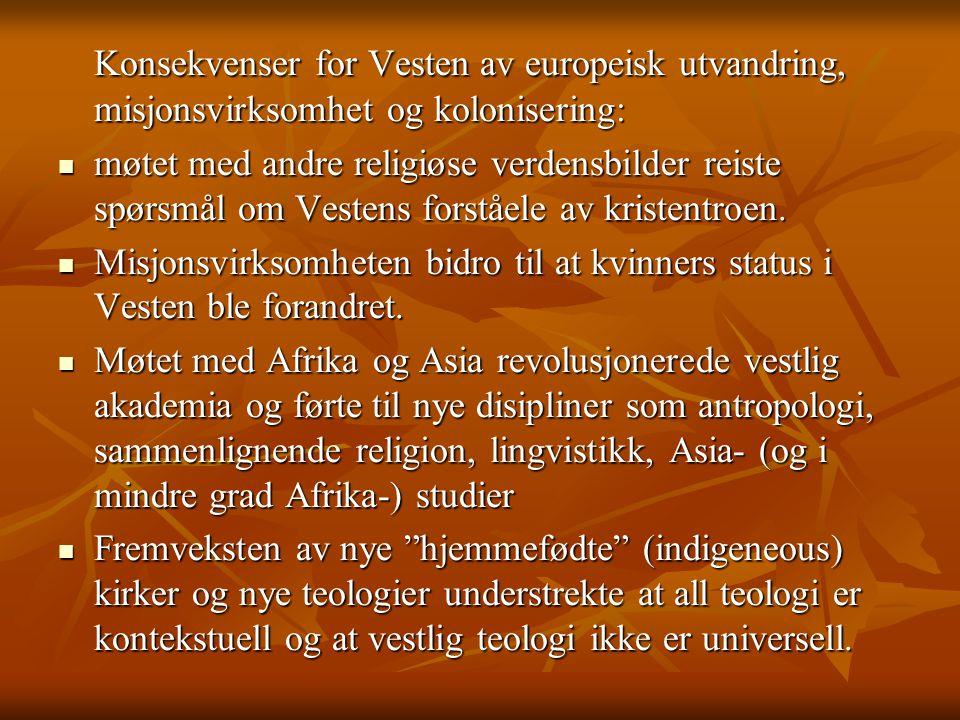 Konsekvenser for Vesten av europeisk utvandring, misjonsvirksomhet og kolonisering: