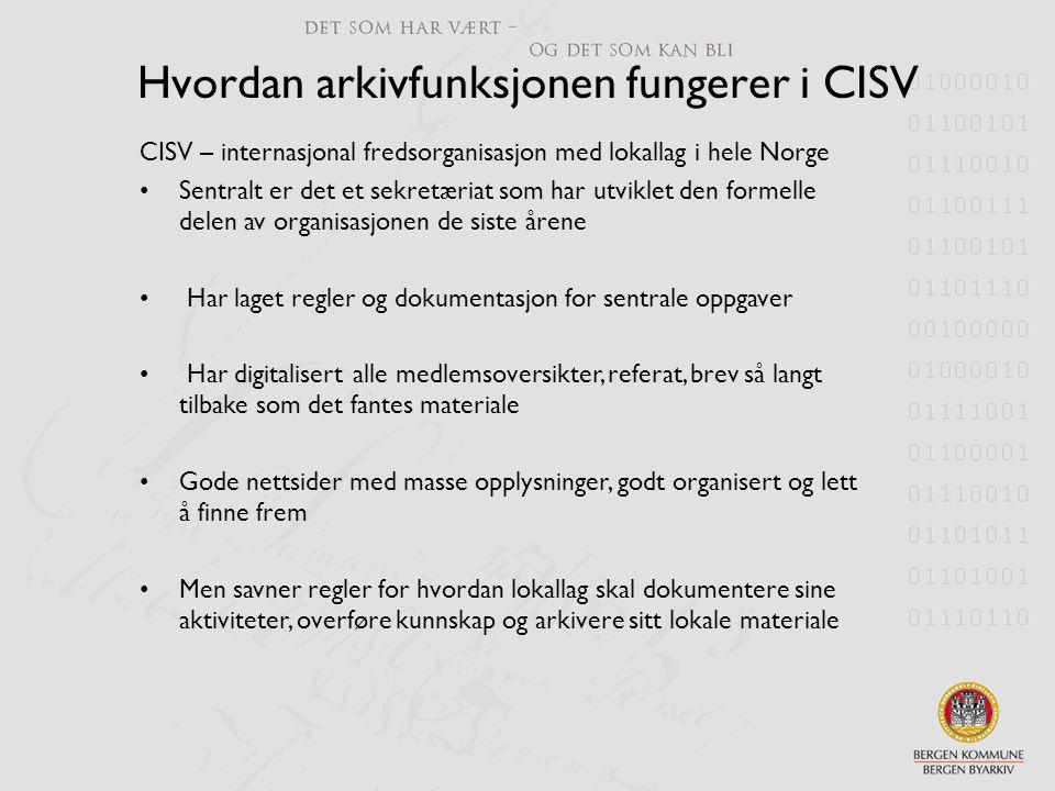 Hvordan arkivfunksjonen fungerer i CISV