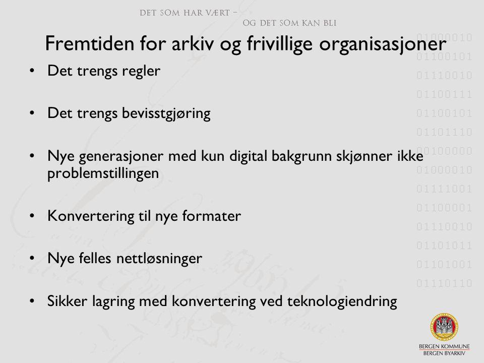 Fremtiden for arkiv og frivillige organisasjoner