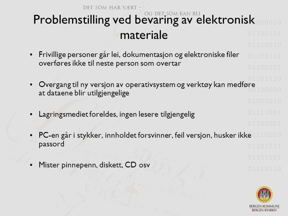 Problemstilling ved bevaring av elektronisk materiale
