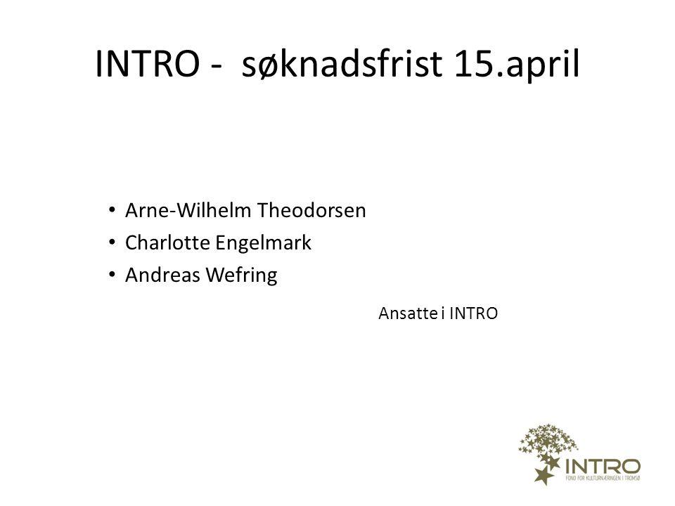 INTRO - søknadsfrist 15.april