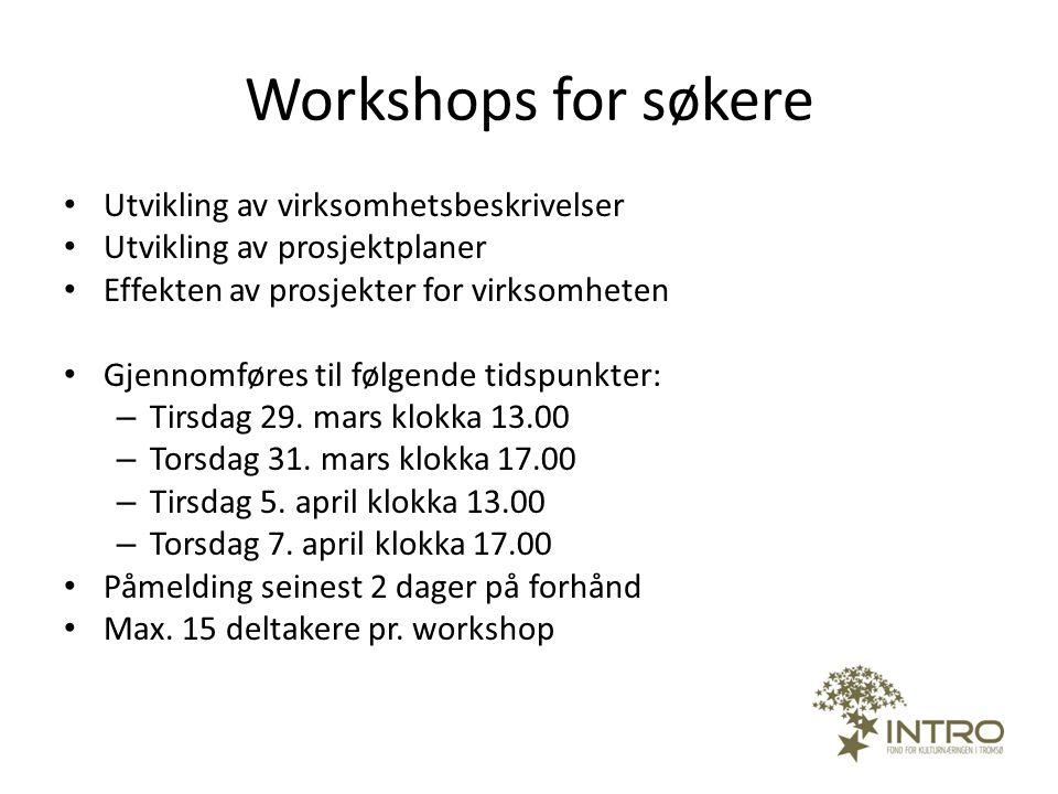 Workshops for søkere Utvikling av virksomhetsbeskrivelser