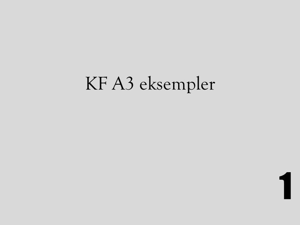 KF A3 eksempler