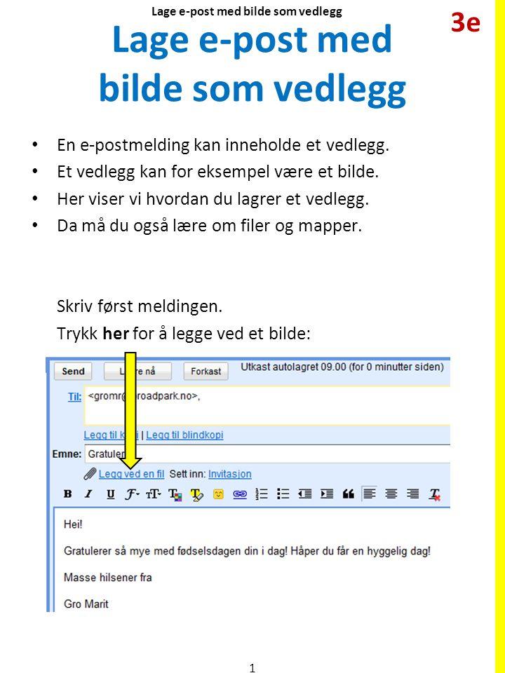 Lage e-post med bilde som vedlegg
