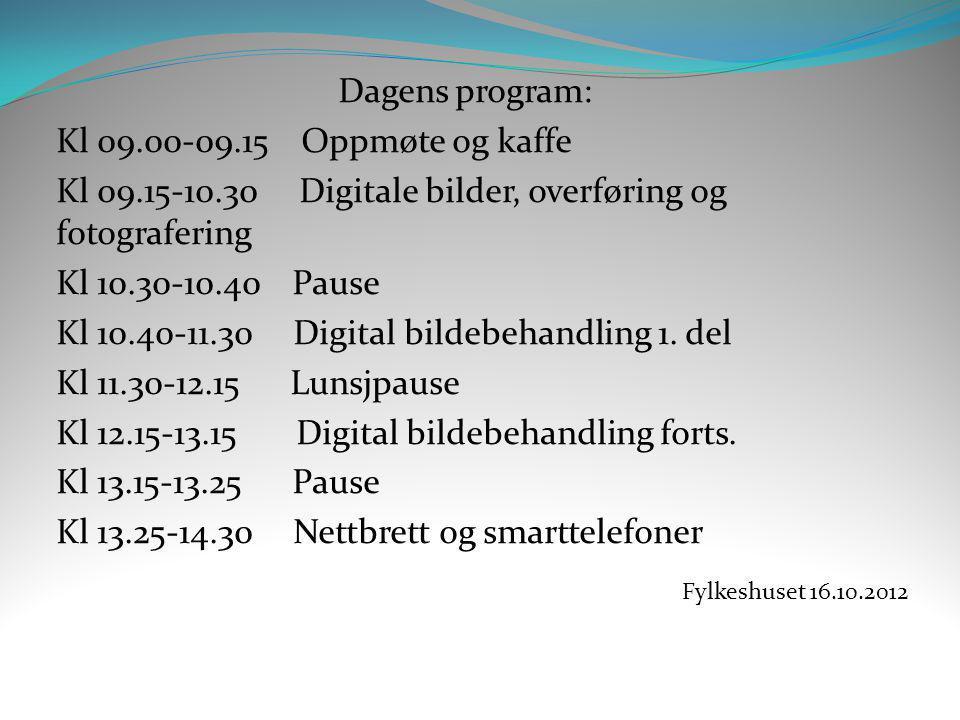 Kl 09.15-10.30 Digitale bilder, overføring og fotografering