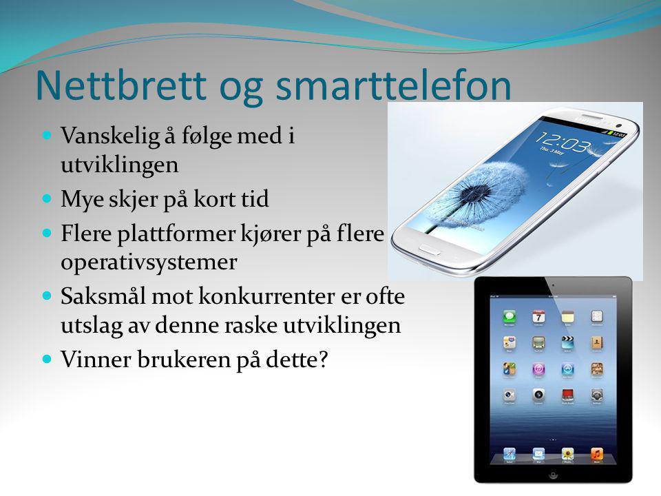 Nettbrett og smarttelefon