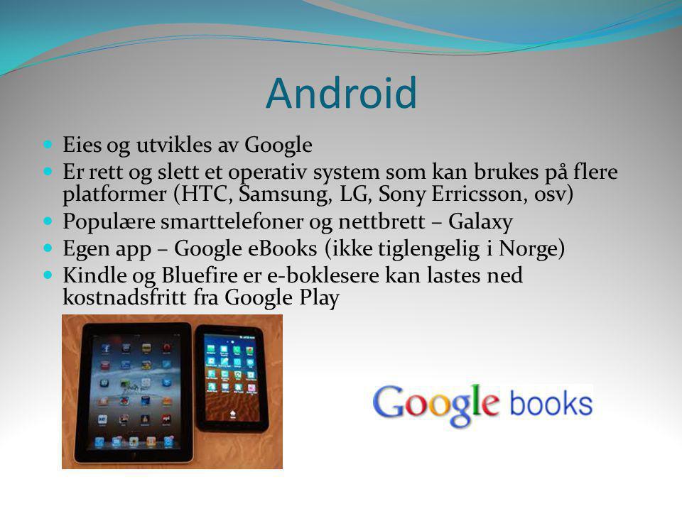 Android Eies og utvikles av Google