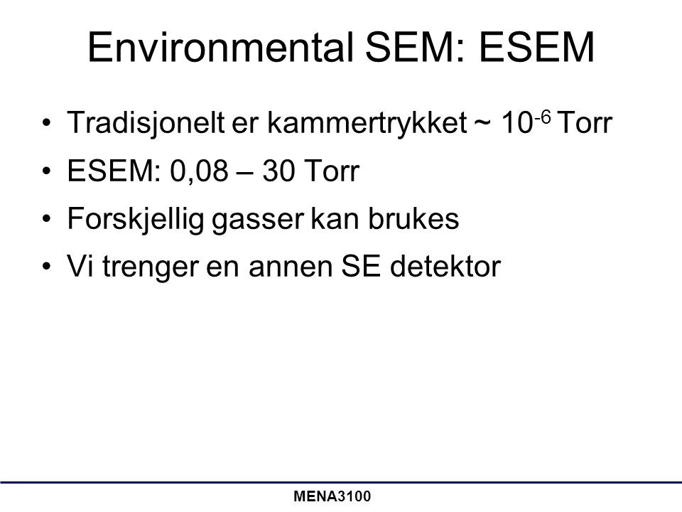Environmental SEM: ESEM