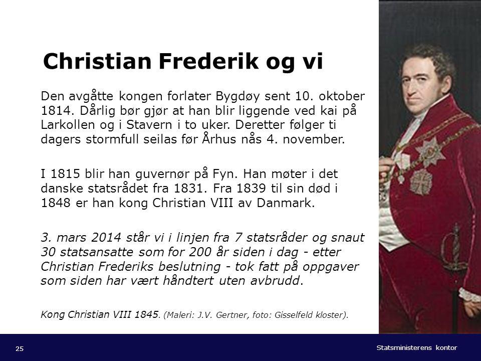 Christian Frederik og vi