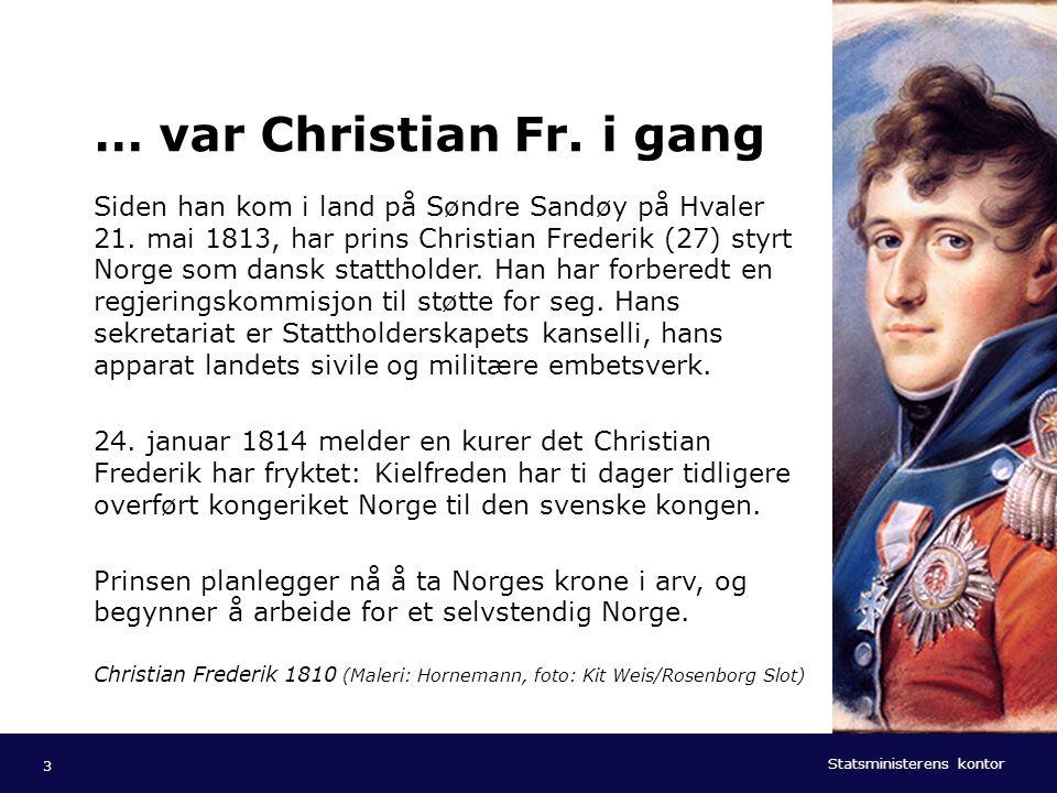 … var Christian Fr. i gang