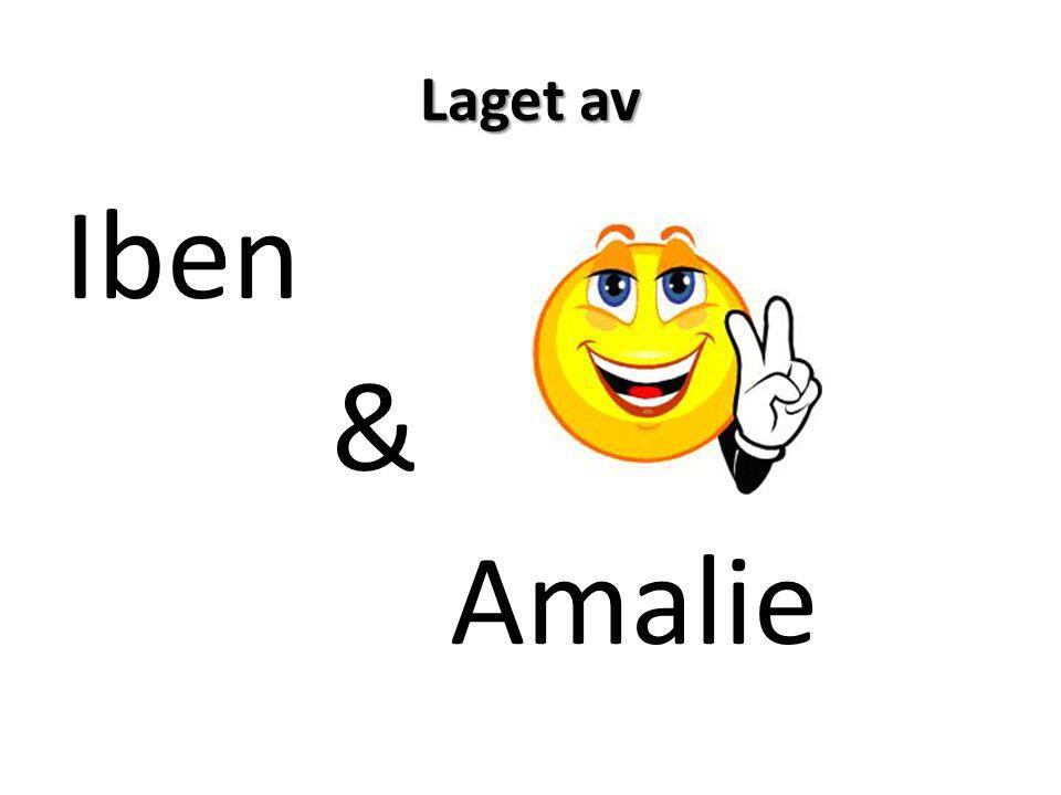 Laget av Iben & Amalie