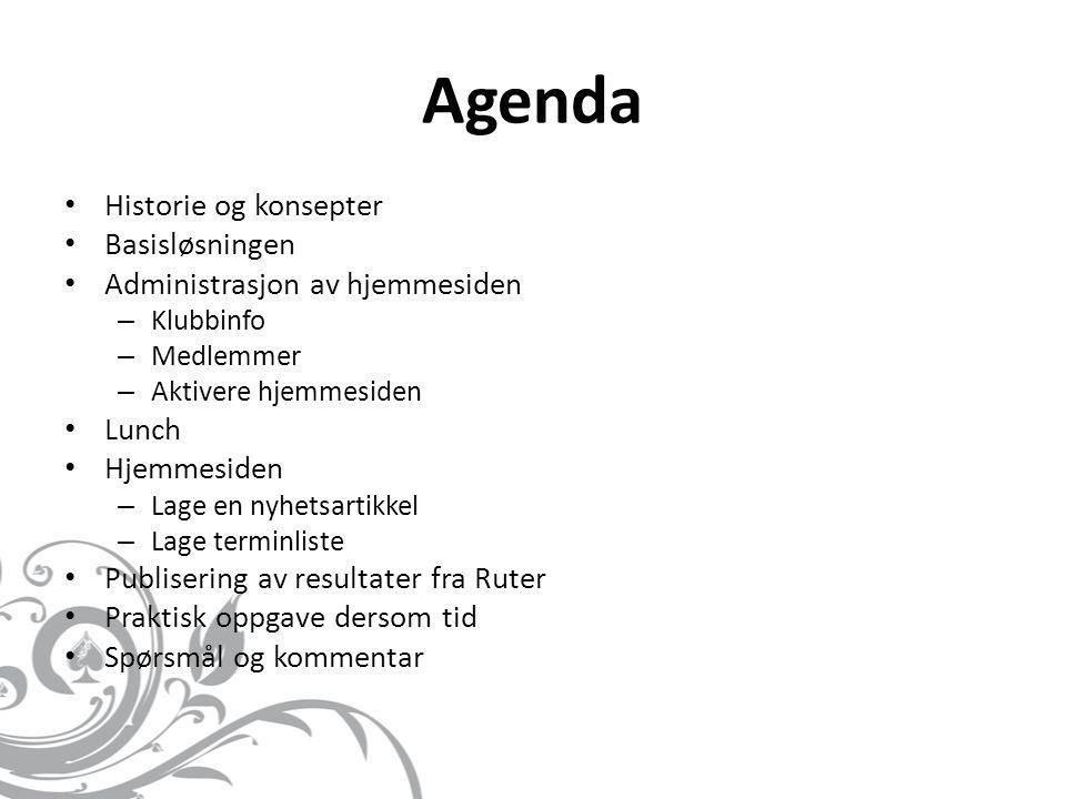 Agenda Historie og konsepter Basisløsningen