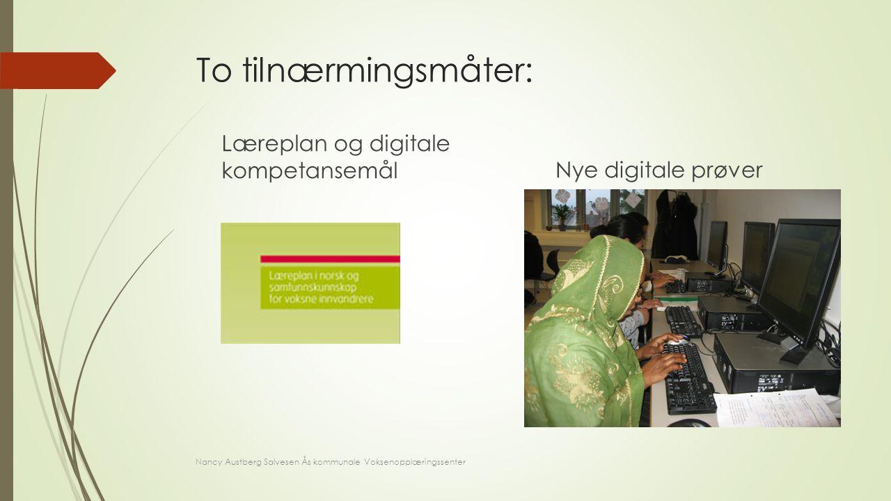 To tilnærmingsmåter: Læreplan og digitale kompetansemål