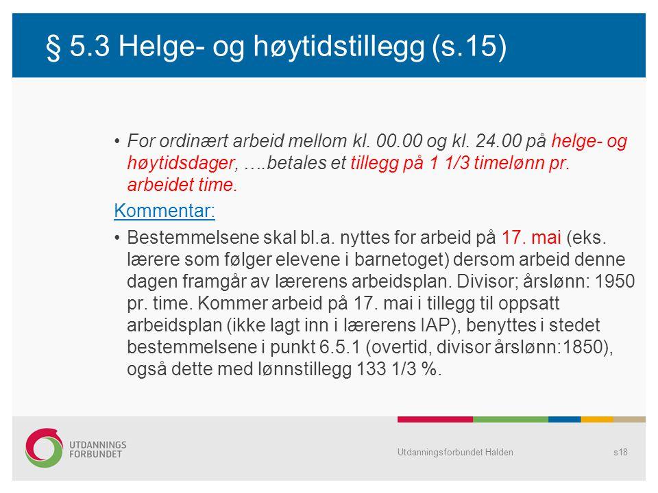 § 5.3 Helge- og høytidstillegg (s.15)