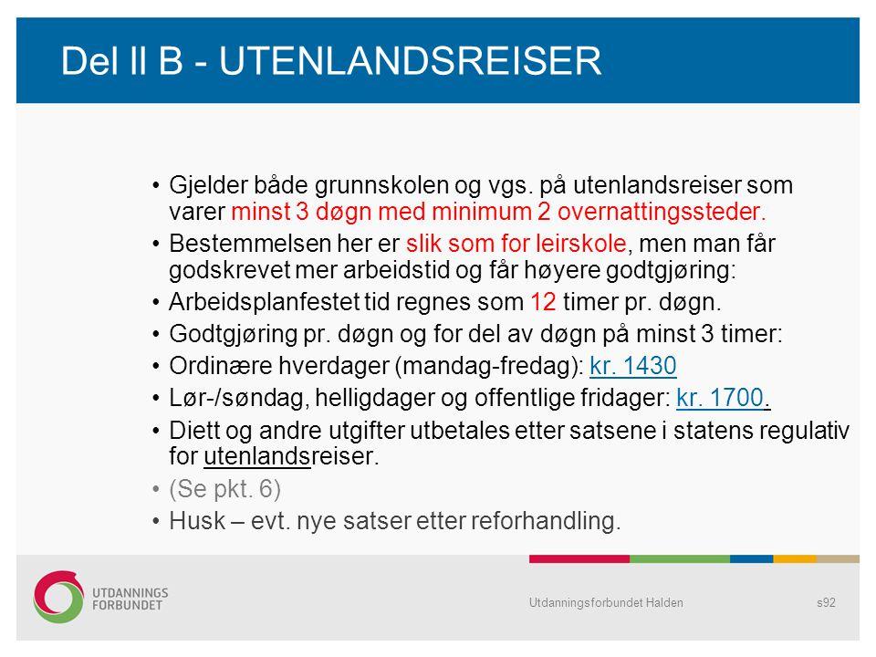 Del ll B - UTENLANDSREISER
