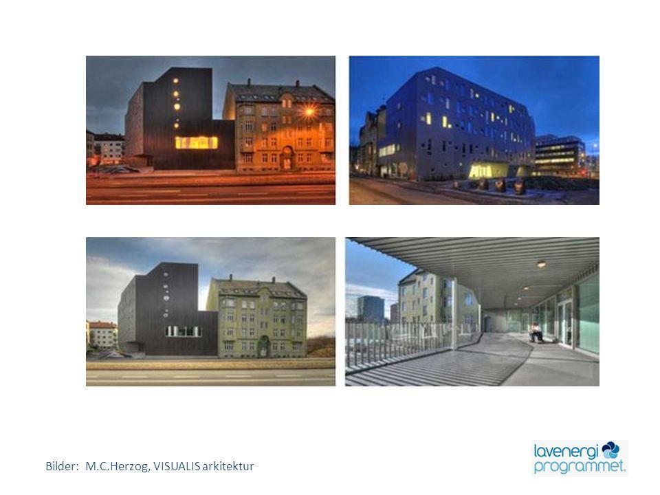 Bilder: M.C.Herzog, VISUALIS arkitektur