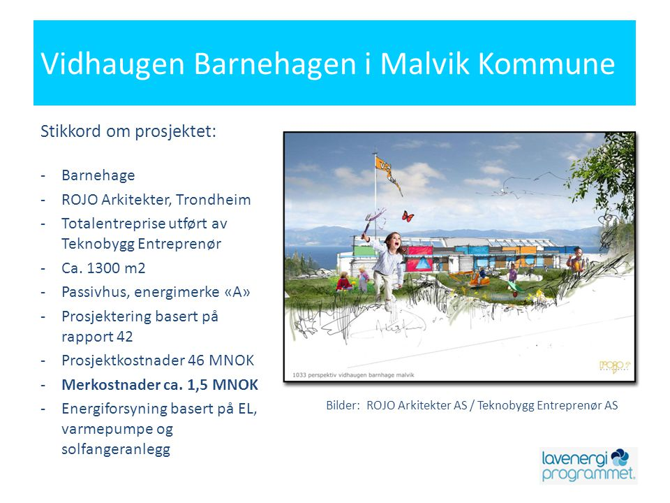 Vidhaugen Barnehagen i Malvik Kommune
