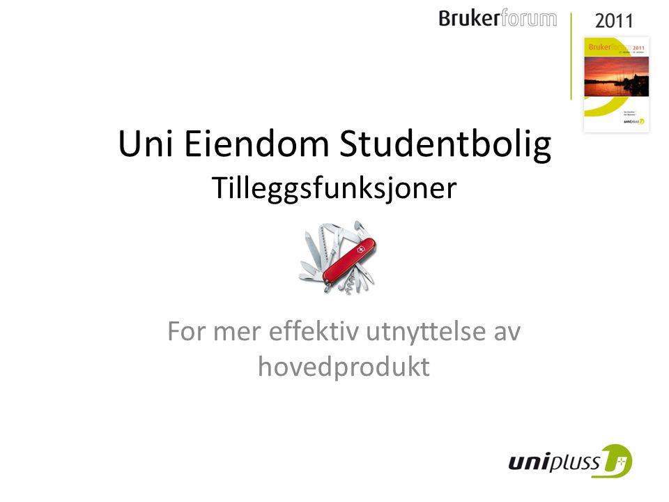 Uni Eiendom Studentbolig Tilleggsfunksjoner