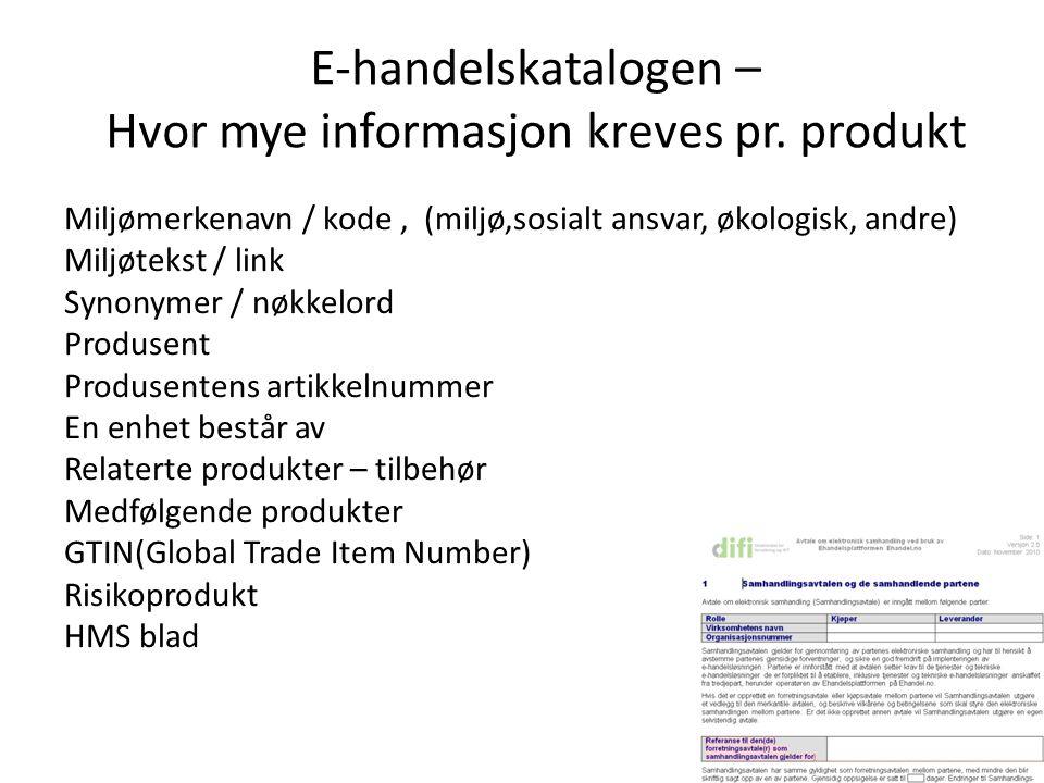 Hvor mye informasjon kreves pr. produkt