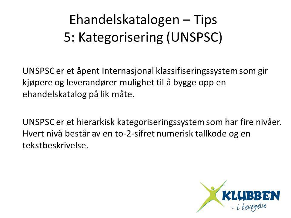 Ehandelskatalogen – Tips 5: Kategorisering (UNSPSC)