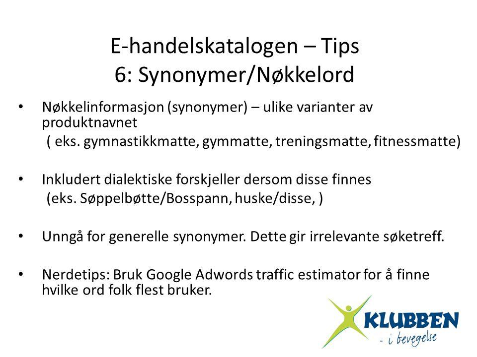 E-handelskatalogen – Tips 6: Synonymer/Nøkkelord