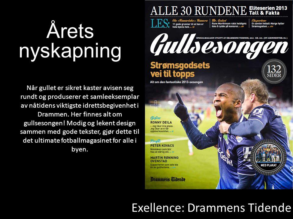 Exellence: Drammens Tidende