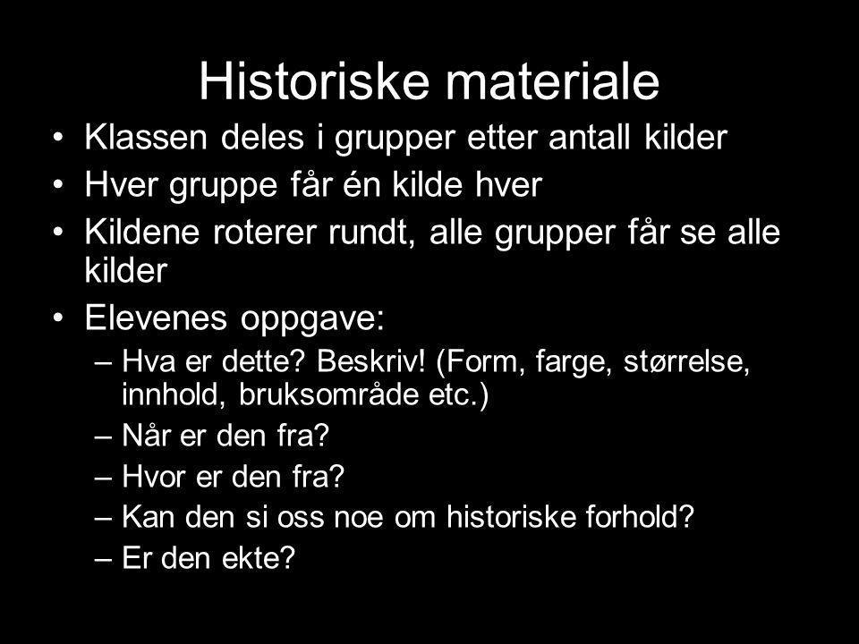 Historiske materiale Klassen deles i grupper etter antall kilder